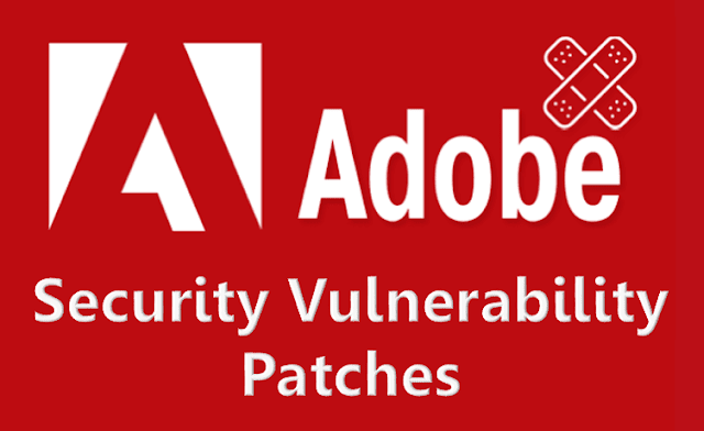 Adobe Security Vulnerability Patch