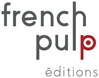 french pulp éditions chroniques littéraires
