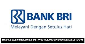 Rekrutmen PT Bank Rakyat Indonesia (Persero) Tbk Kantor Cabang Medan Thamrin