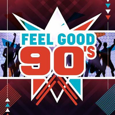 Feel Good 90's 2018 Mp3 320 Kbps