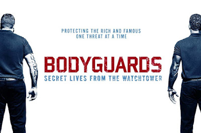 Review And Synopsis Movie Bodyguards: Secret Lives from the Watchtower (2016)
