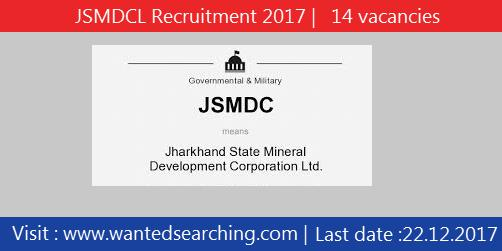 JSMDCL Recruitment 2017 | 14 vacancies for Mines Manager