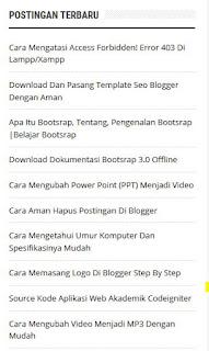 Cara menambahkan Widget Artikel/Postingan Terbaru di Blogger.