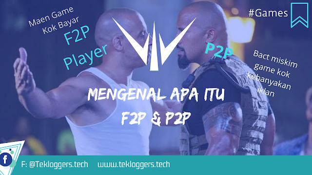 APA ITU F2P DAN P2P