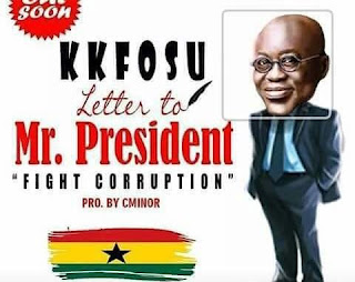 K K Fosu - Letter to Mr.  President (Fight Corruption) Prod By C Minor