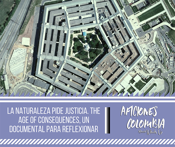 naturaleza-pide-justicia-The-Age-Of-Consequences-documental-reflexionar