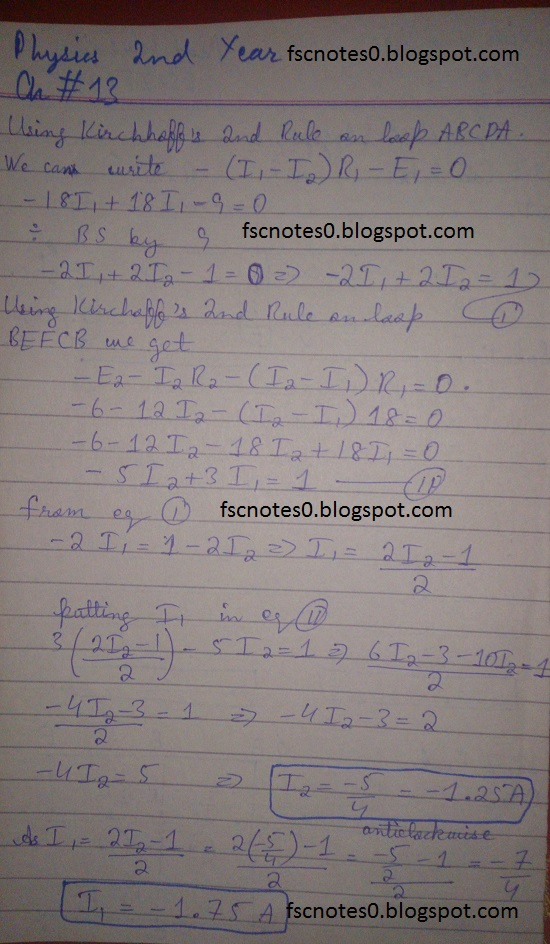 F.Sc ICS Notes: Physics XII: Chapter 13 Current Electricity Numerical Problems Asad Hussain 3