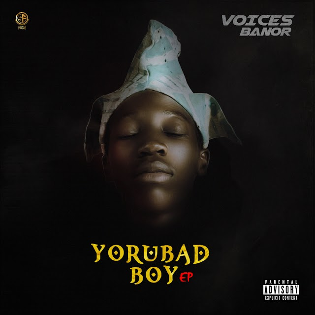 VOICES: YORUBAD BOY (EP)