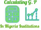 How to Calculate GPA and CGPA  in Nigerian Universities