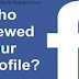 Catch Those Who Viewed Your Facebook Profile
