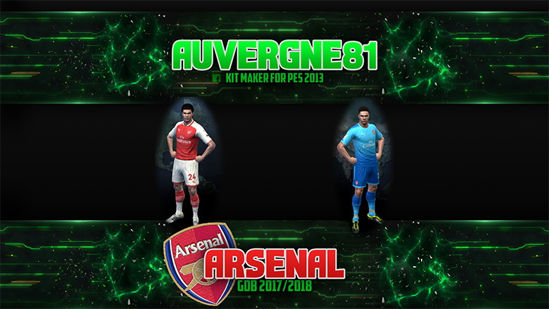 PES 2013 Arsenal complete GDB 2017/2018 with EURO-GDB by Auvergne81
