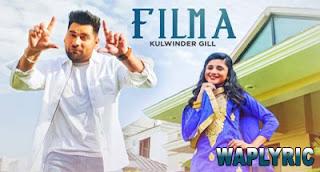 Filma Song Lyrics Kulwinder Gill Punjabi Songs Lyrics