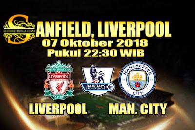 Judi Bola Dan Casino Online - Prediksi Pertandingan Liga Primer Inggris Liverpool Vs Manchester City 07 Oktober 2018