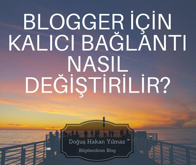 Bloggerda-kalıcı-bağlantı-ayarları