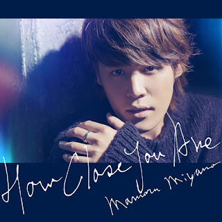 HOW CLOSE YOU ARE by Mamoru Miyano