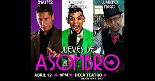 12 de abril Jueves de asombro en Teatro Deca