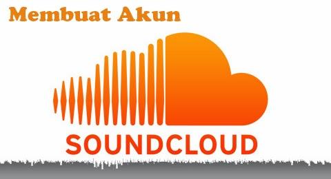 cara-membuat-akun-soundcloud