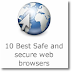 10 Best Safe and secure web browsers