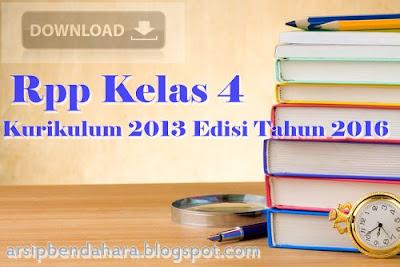 Rpp Kelas 4 K-13 Edisi Tahun 2016