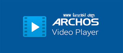 Archos Video Player Free APK for Android