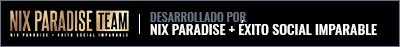 Desarrollado por Nix Paradise + Éxito Social Imparable