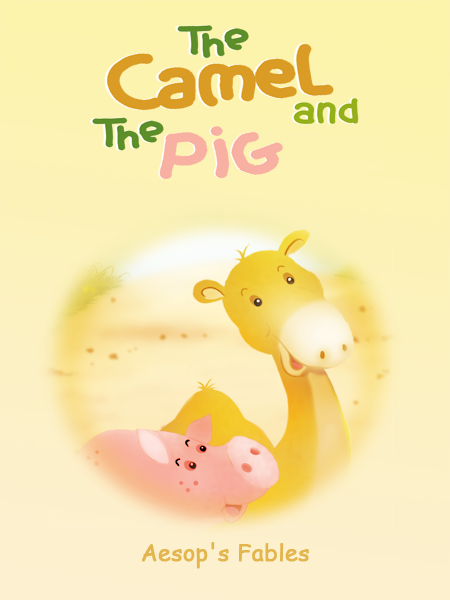 "Ilustration "" THE CAMEL and THE PIG """