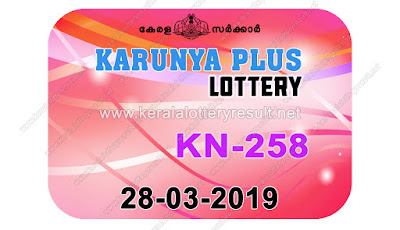 KeralaLotteryResult.net, kerala lottery kl result, yesterday lottery results, lotteries results, keralalotteries, kerala lottery, keralalotteryresult, kerala lottery result, kerala lottery result live, kerala lottery today, kerala lottery result today, kerala lottery results today, today kerala lottery result, Karunya Plus lottery results, kerala lottery result today Karunya Plus, Karunya Plus lottery result, kerala lottery result Karunya Plus today, kerala lottery Karunya Plus today result, Karunya Plus kerala lottery result, live Karunya Plus lottery KN-258, kerala lottery result 28.03.2019 Karunya Plus KN 258 28 March 2019 result, 28 03 2019, kerala lottery result 28-03-2019, Karunya Plus lottery KN 258 results 28-03-2019, 28/03/2019 kerala lottery today result Karunya Plus, 28/03/2019 Karunya Plus lottery KN-258, Karunya Plus 28.03.2019, 28.03.2019 lottery results, kerala lottery result March 28 2019, kerala lottery results 28th March 2019, 28.03.2019 week KN-258 lottery result, 28.03.2019 Karunya Plus KN-258 Lottery Result, 28-03-2019 kerala lottery results, 28-03-2019 kerala state lottery result, 28-03-2019 KN-258, Kerala Karunya Plus Lottery Result 28/03/2019