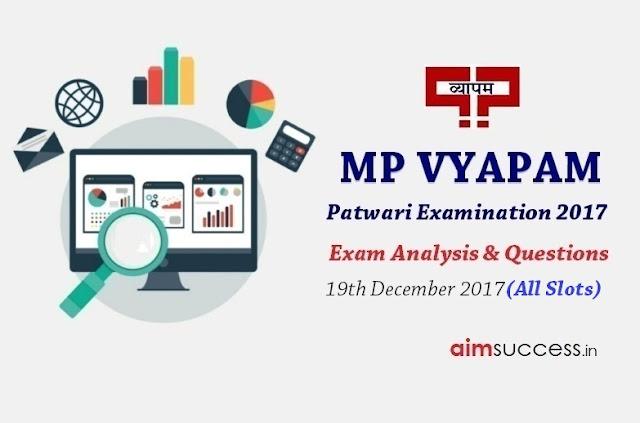 MP Patwari Exam Analysis 2017 - 19th December 2017