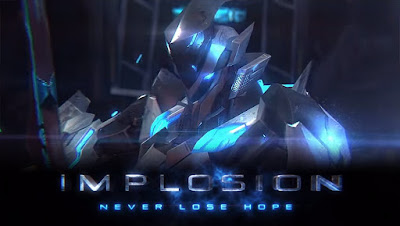 Download Game Android Gratis Implosion : Never Lose Hope apk + obb