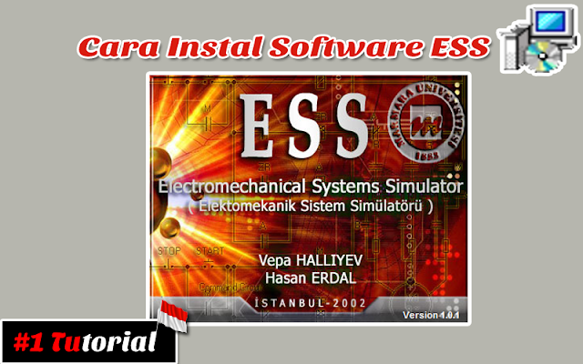 Cara Install Software Electromechanical Systems Simulator (ESS) | Tutorial Bahasa Indonesia #1