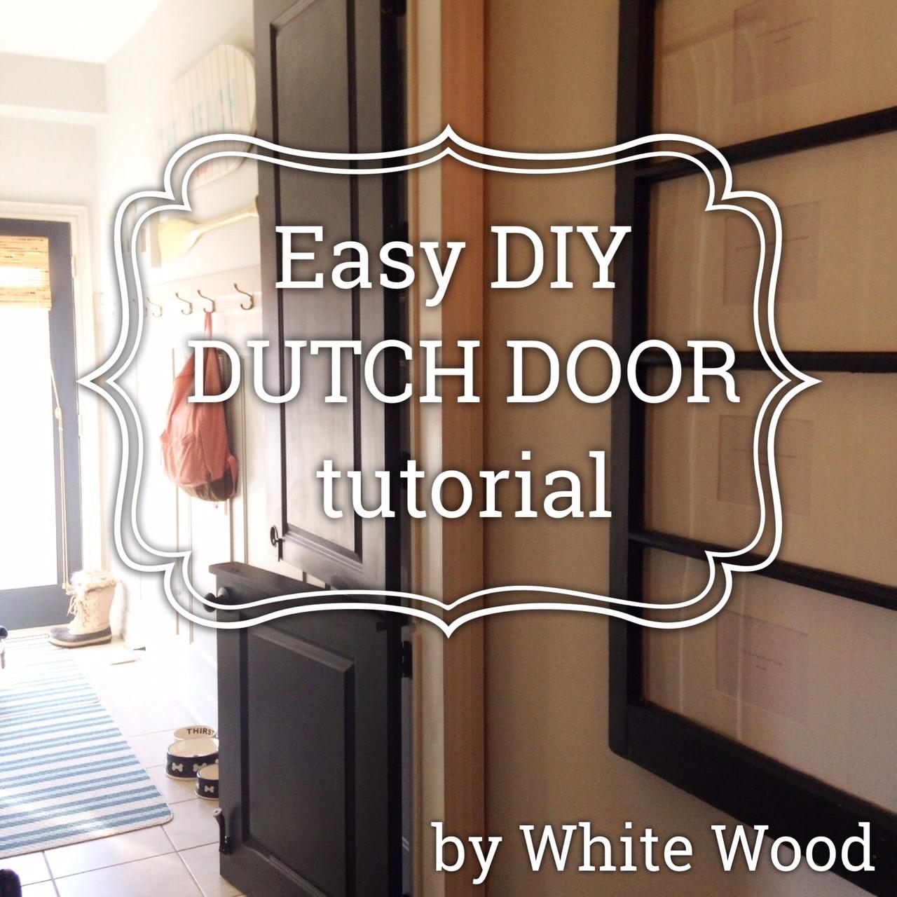 Dutch Door DIY Plus Basic Tutorial