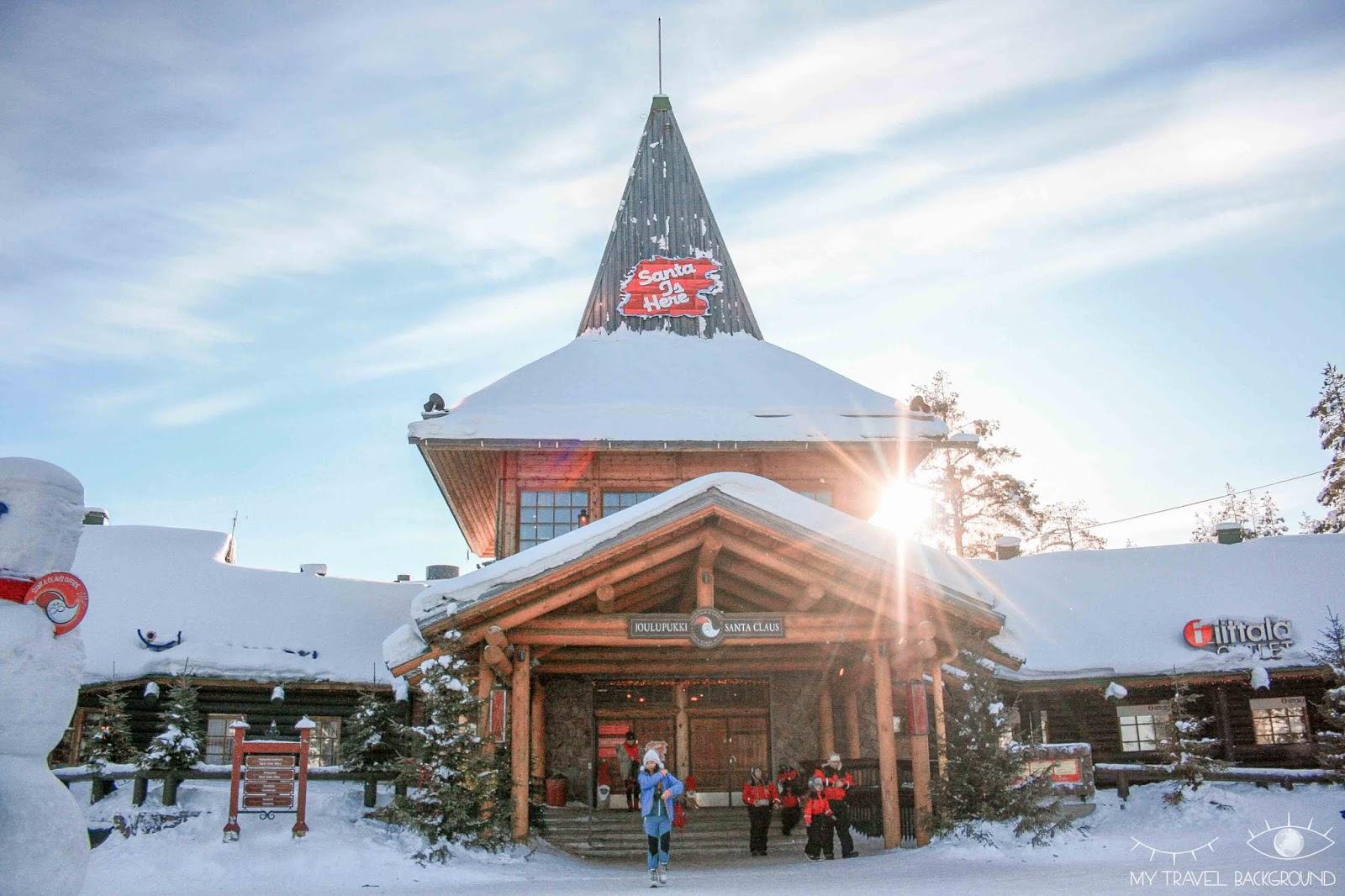 My Travel Background : le jour où j'ai rencontré le Père Noël en Laponie - La maison du Père Noël