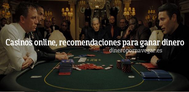 Casinos online, recomendaciones para ganar dinero con estos portales