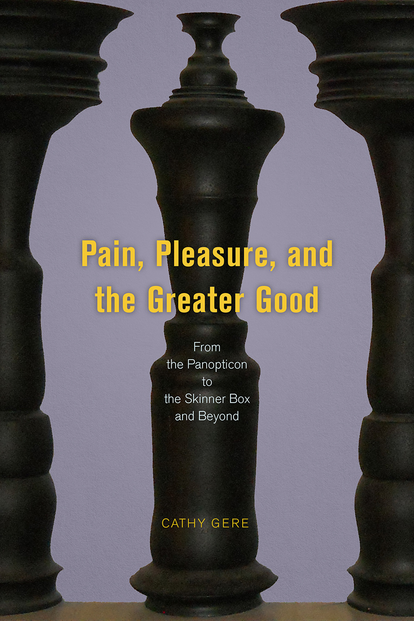 The Page 99 Test Cathy Gere S Quot Pain Pleasure And The