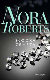 Słodka zemsta - Nora Roberts