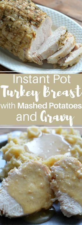 Keto Instant Pot Turkey Breast with Mashed Potatoes and Gravy