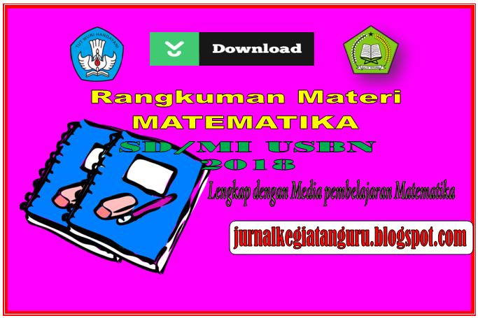 Download Rangkuman Materi Matematika Kelas 4 5 Dan 6 Sd Mi Usbn 2018 Jurnal Kegiatan Guru