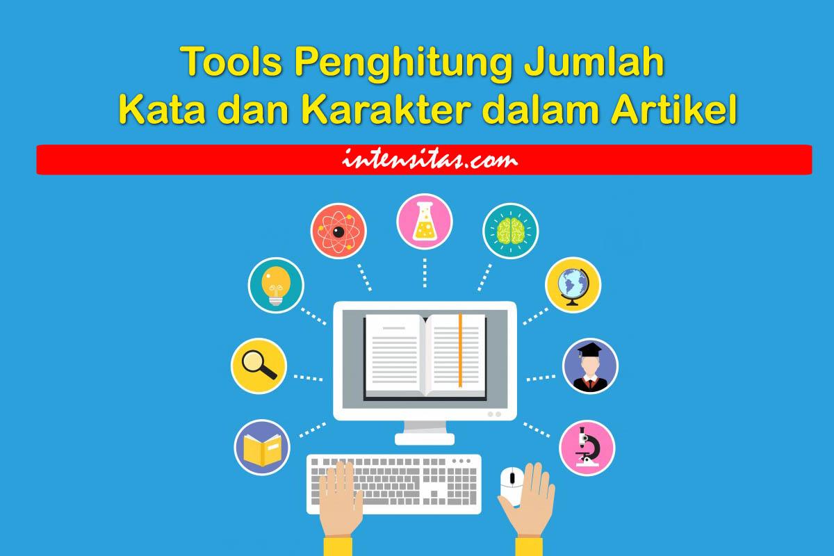 Tools Penghitung Jumlah Kata dan Karakter dalam Artikel