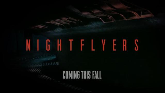 NIGHTFLYERS   Primo teaser trailer della serie!