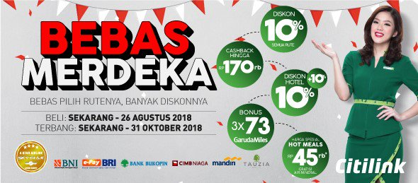 Citilink - Promo Bebas Merdeka & Bebas Pilih Rutenya & Banyak Diskonnya (s.d 26 Agustus 2018)