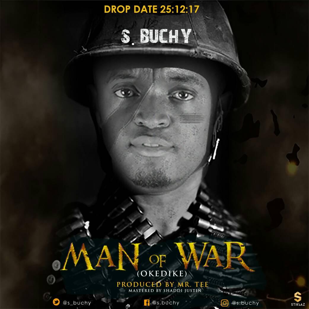 DOWNLOAD MUSIC: S  Buchy - Man of War | Praisejamzblog com