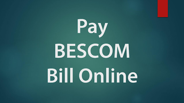 Pay BESCOM Bill Payment Online