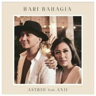 download lagu Astrid - Hari Bahagia (Feat. Anji)