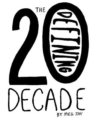 The Defining Decade by Meg Jay (162) ~ Jana Miller Portfolio