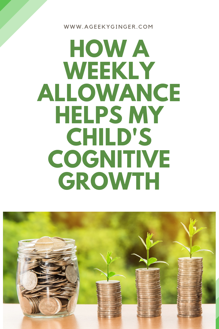 How A Weekly Allowance Helps My Child's Cognitive Growth
