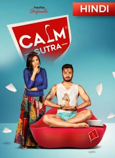 Calm Sutra 2019 Hindi S02 Complete WEBRip