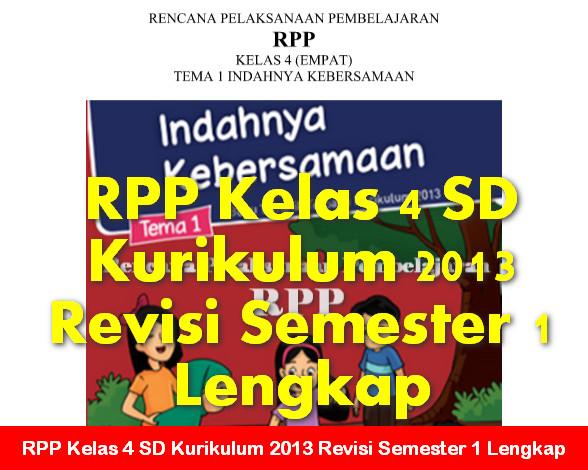 RPP Kelas 4 SD Kurikulum 2013 Revisi Semester 1 Lengkap