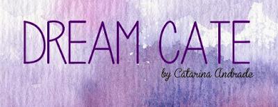 http://dreamcate.blogspot.pt/