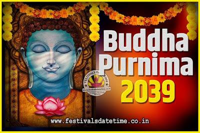 2039 Buddha Purnima Date and Time, 2039 Buddha Purnima Calendar
