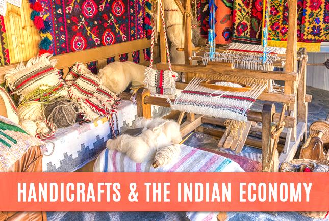 Handicrafts & the Indian Economy